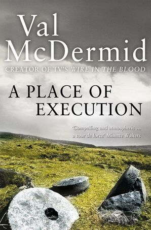 A Place of Execution Paperback  by Val McDermid