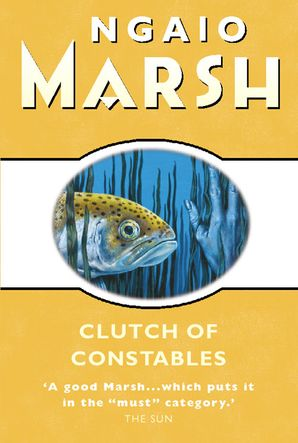 Clutch of Constables (The Ngaio Marsh Collection) eBook  by Ngaio Marsh