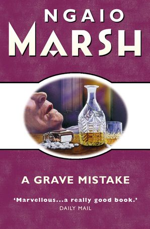 Grave Mistake (The Ngaio Marsh Collection) eBook  by