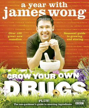 Grow Your Own Drugs Hardcover  by James Wong