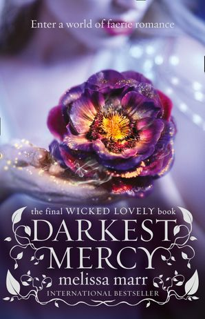 Darkest Mercy Paperback  by Melissa Marr