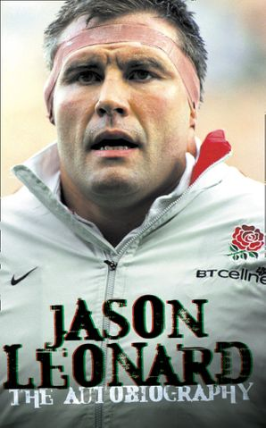 Jason Leonard Paperback  by Jason Leonard