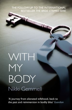 With My Body Paperback  by Nikki Gemmell