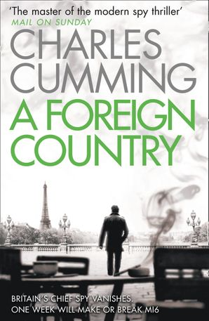 A Foreign Country (Thomas Kell Spy Thriller, Book 1) eBook  by Charles Cumming