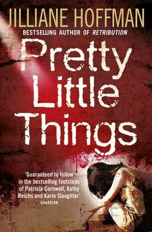 Pretty Little Things Paperback  by Jilliane Hoffman