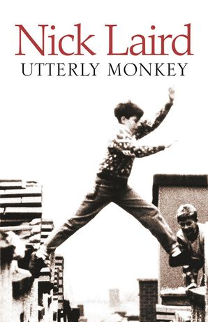 Utterly Monkey Paperback  by Nick Laird