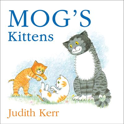 Mog's Kittens board book - Judith Kerr, Illustrated by Judith Kerr