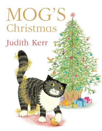 Mog's Christmas - Judith Kerr, Illustrated by Judith Kerr