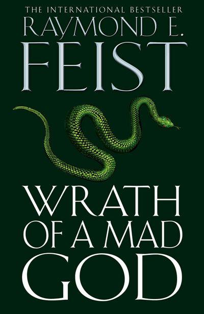 Wrath of a Mad God - Raymond Feist