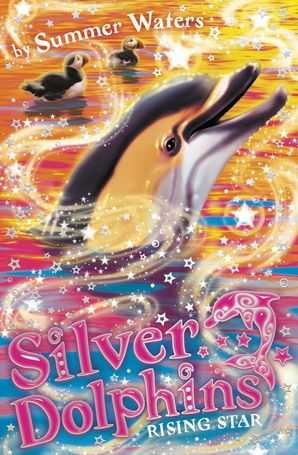 Rising Star (Silver Dolphins, Book 7) Paperback  by Summer Waters
