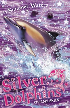 Stormy Skies (Silver Dolphins, Book 8) Paperback  by Summer Waters
