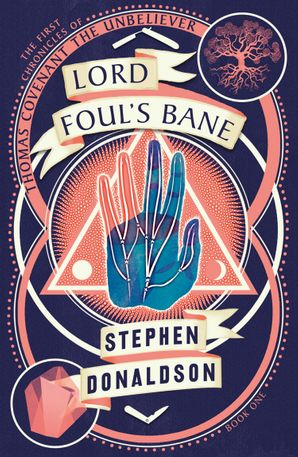 Lord Foul's Bane (The Chronicles of Thomas Covenant, Book 1) Paperback  by Stephen Donaldson