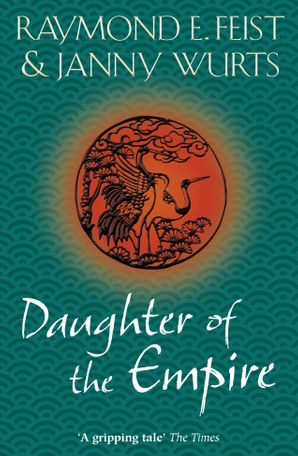 Daughter of the Empire Paperback  by Raymond E. Feist
