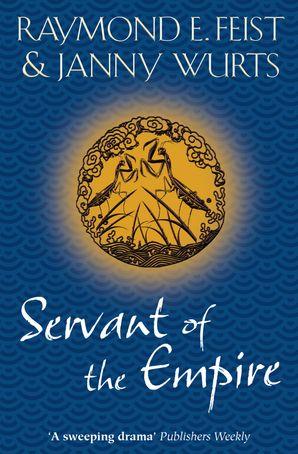 Servant of the Empire Paperback  by Raymond E. Feist