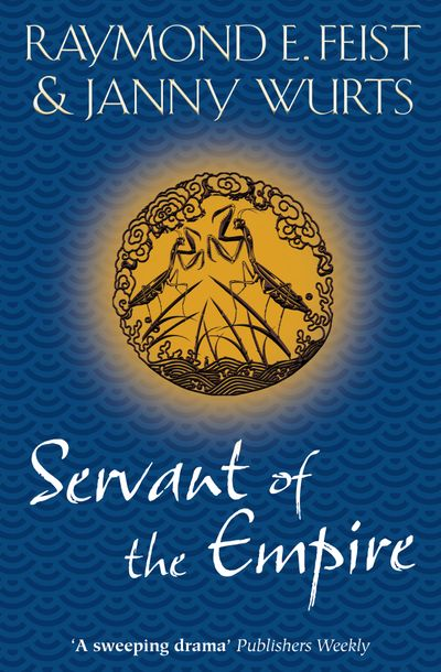 Servant of the Empire - Raymond E. Feist and Janny Wurts