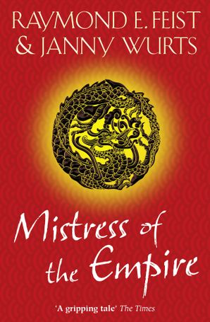 Mistress of the Empire Paperback  by Raymond E. Feist