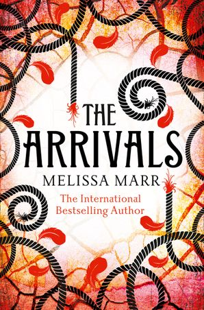 The Arrivals Paperback  by Melissa Marr