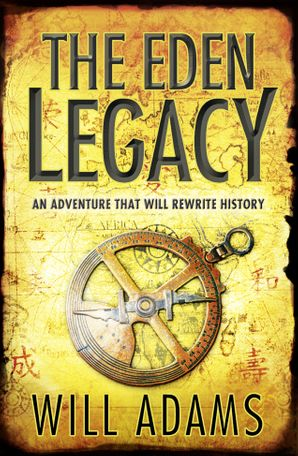 The Eden Legacy Paperback  by Will Adams