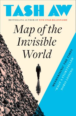 Map of the Invisible World Paperback  by Tash Aw