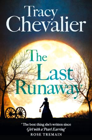 The Last Runaway Paperback  by Tracy Chevalier