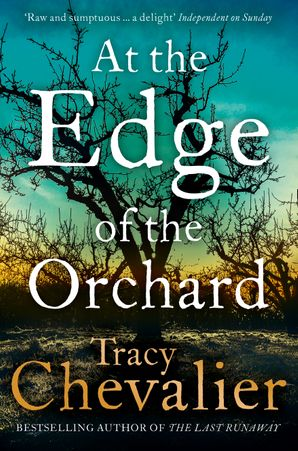 At the Edge of the Orchard Paperback  by Tracy Chevalier