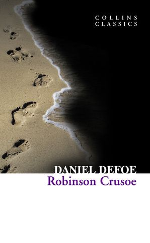 Robinson Crusoe (Collins Classics) Paperback  by