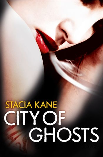 City of Ghosts - Stacia Kane