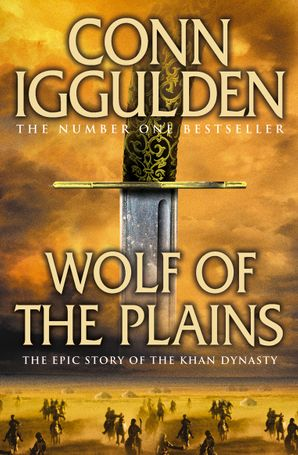 Wolf of the Plains (Conqueror, Book 1) Paperback  by Conn Iggulden