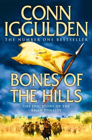 Bones of the Hills (Conqueror, Book 3) Paperback  by Conn Iggulden