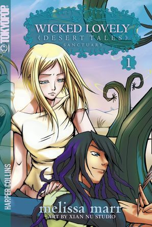 Wicked Lovely, Volume 1: Sanctuary (TokyoPop) Paperback  by Melissa Marr