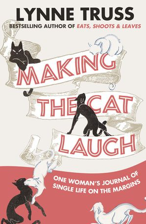 Making the Cat Laugh Paperback  by Lynne Truss
