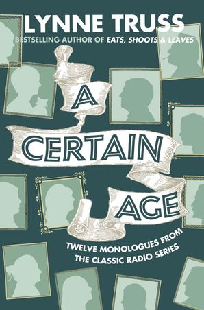 A Certain Age Paperback  by Lynne Truss