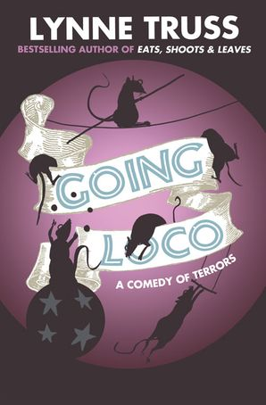 Going Loco Paperback  by Lynne Truss