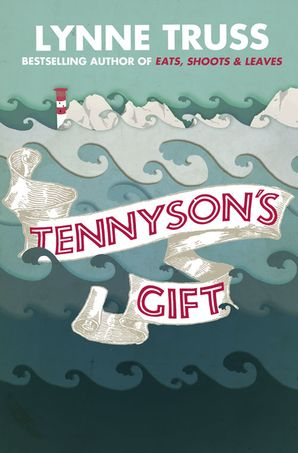 Tennyson's Gift Paperback  by Lynne Truss