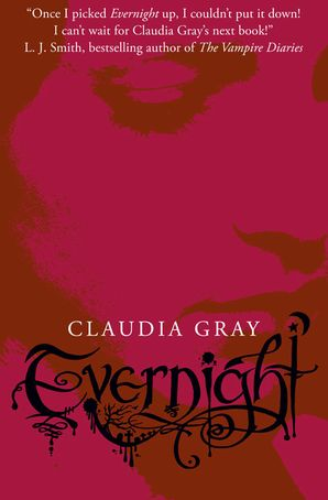 Evernight (Evernight, Book 1) Paperback  by Claudia Gray