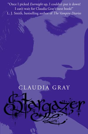 Stargazer (Evernight, Book 2) Paperback  by Claudia Gray