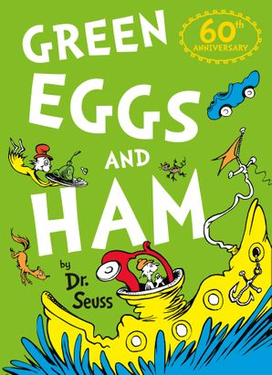 Green Eggs and Ham Paperback 60th Birthday edition by Dr. Seuss