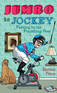 Jumbo to Jockey: Fasting to the Finishing Post