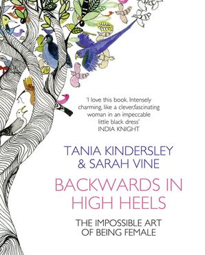 Backwards in High Heels Paperback  by Tania Kindersley