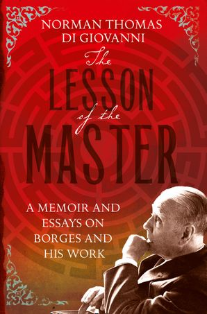 The Lesson of the Master Paperback Library of Lost Books edition by Norman Thomas di Giovanni