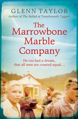 The Marrowbone Marble Company Paperback  by M. Glenn Taylor