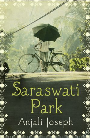 Saraswati Park Paperback  by Anjali Joseph