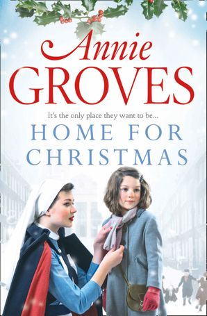 Home for Christmas Paperback  by Annie Groves