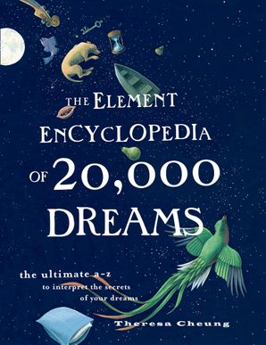The Element Encyclopedia of 20,000 Dreams Paperback  by Theresa Cheung