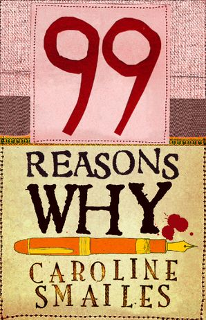 99 Reasons Why eBook  by Caroline Smailes