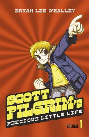 Scott Pilgrim's Precious Little Life: Volume 1 (Scott Pilgrim, Book 1)