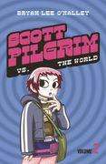 Scott Pilgrim vs The World: Volume 2 (Scott Pilgrim, Book 2)