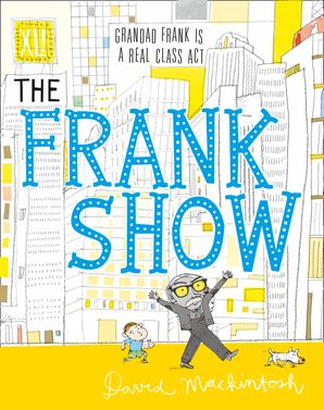 The Frank Show Paperback  by David Mackintosh