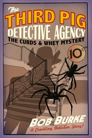 The Curds and Whey Mystery Hardcover  by Bob Burke