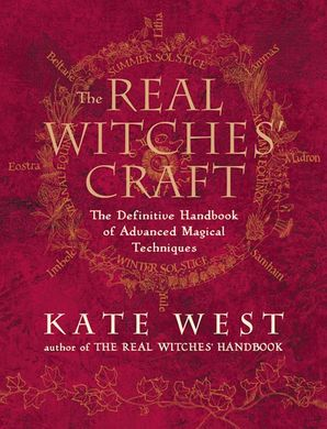 the-real-witches-craft-magical-techniques-and-guidance-for-a-full-year-of-practising-the-craft